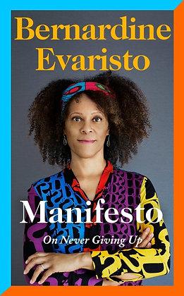 BERNADINE EVARISTO - Manifesto