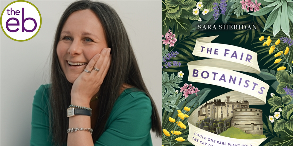 SOLD OUT - Live Event - Sara Sheridan: The Fair Botanists Book Launch