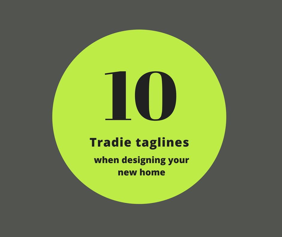 10 tradie taglines