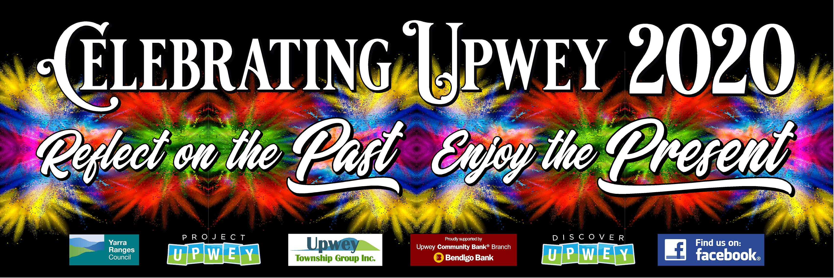 Celebrating Upwey 2020