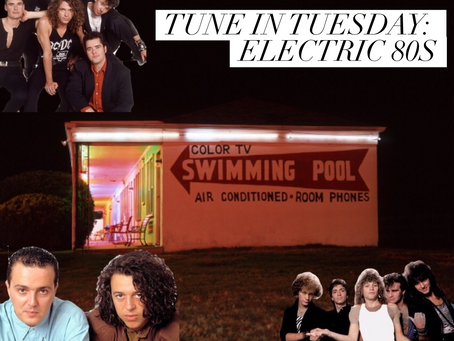 TUNE IN TUESDAY: ELECTRIC EIGHTIES