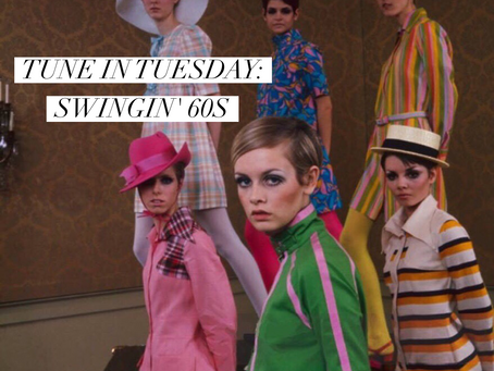 TUNE IN TUESDAY: SWINGING 60s
