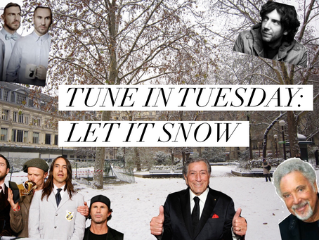 TUNE IN TUESDAY: LET IT SNOW