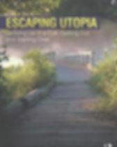 escaping-utopia-janja-lalich-97811382397