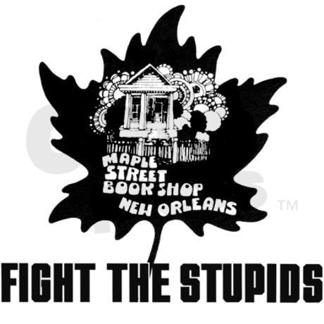 Fight the Stupids.jpg