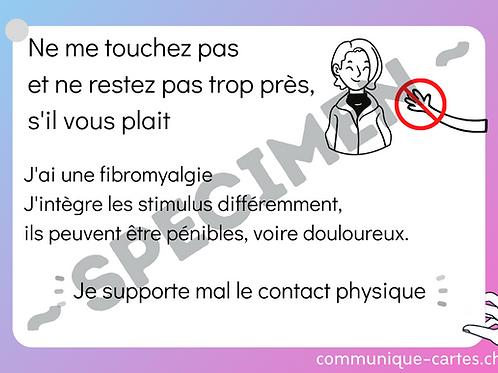 "Carte ""Ne me touchez pas"" - fibromyalgie"