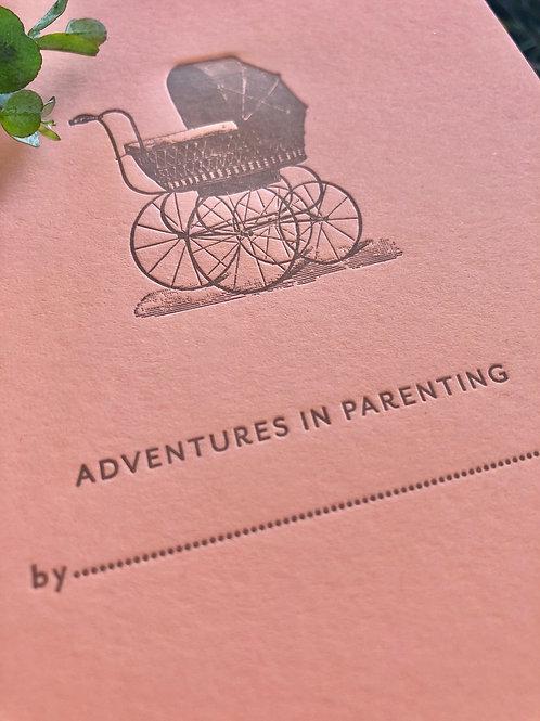 Adventures in Parenting journal