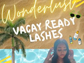 Wonderlust: Vacay Ready Lashes