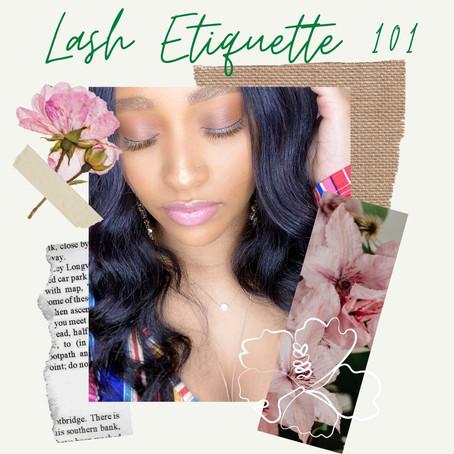 Lash Etiquette 101