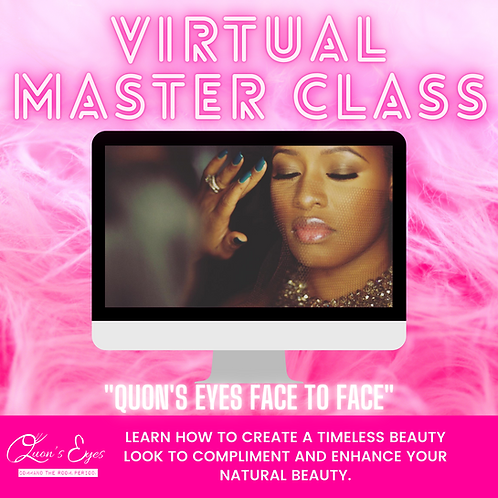 Quon's Eyes Face to Face Master Class