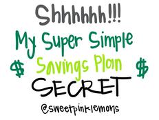 My Super Simple Savings Plan Secret