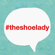 #theshoelady