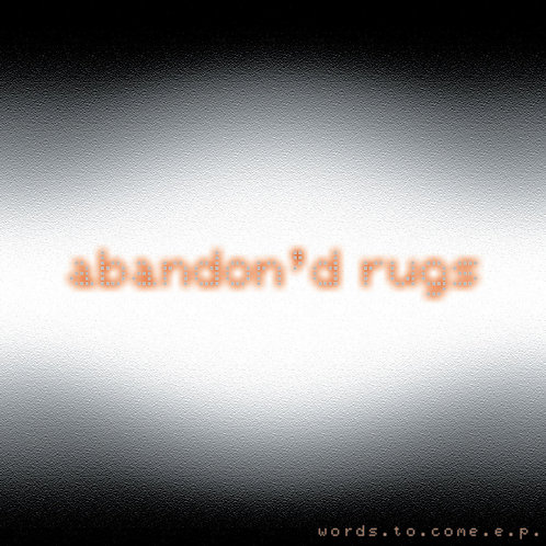 Steve Paul/Abandondrugs - Words To Come EP - CD & Digital