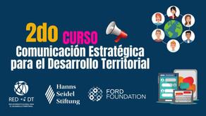 Curso de comunicación estratégica para el desarrollo territorial - Segunda edición