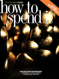 HOW TO SPEND IT |  2013 08 04