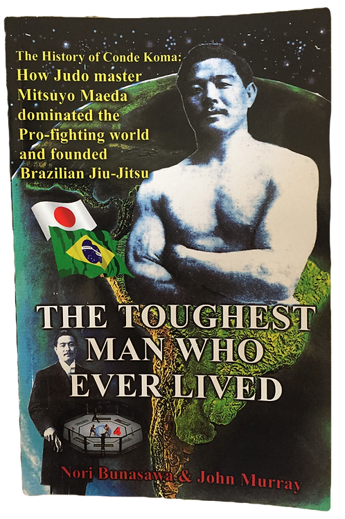 (New) Book: The Toughest Man Who Ever Lived (Paper back) Limited Edition