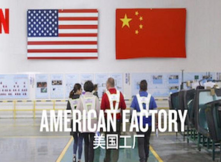 What 'American Factory' tells us about the world