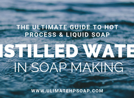 Distilled Water in Soap Making- Is it Necessary & Does it Have Any Benefits? Experiment Included!