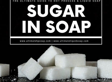 Sugar in Soap Making: How it Affects Saponification, Lather, & More- Plus, Why Every Recipe Needs It
