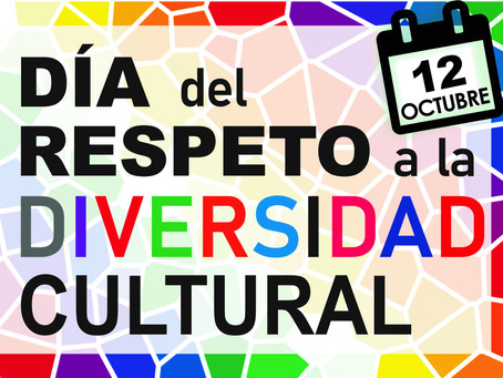 Día del Respeto a la Diversidad Cultural - 12 de octubre