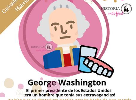 "George Washington y su dentadura ""sofisticada"""