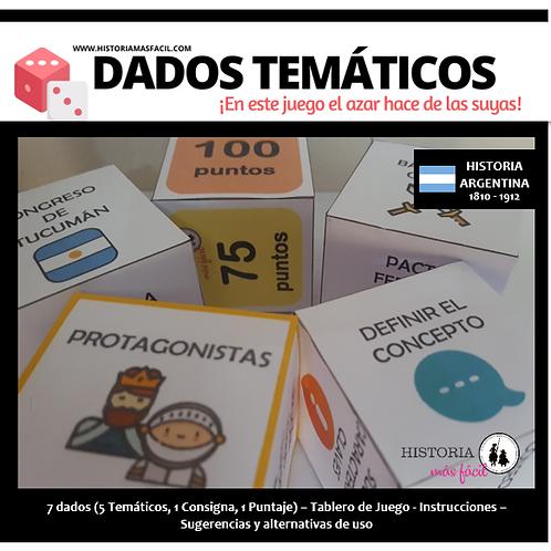 Dados Temáticos - Historia Argentina 1810-1912