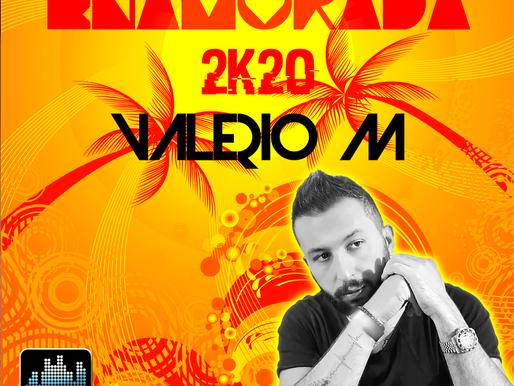 "Valerio M, esce il nuovo singolo ""Enamorada 2k20″"