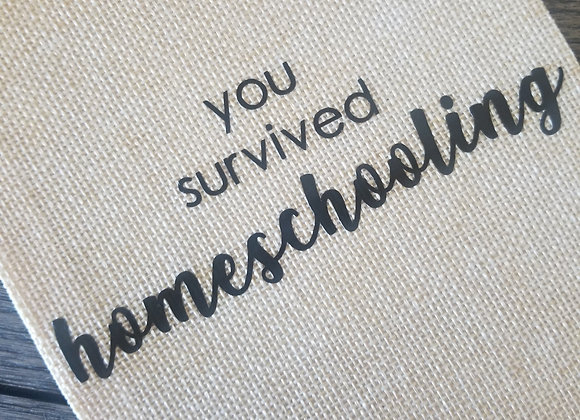 You Survived Homeschooling Wine Bag