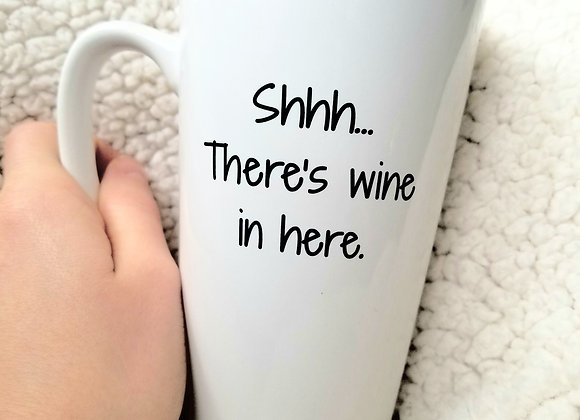 Shhh.... There's Wine in Here.