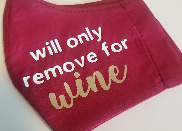 Winey Mask: Will Only Remove for Wine