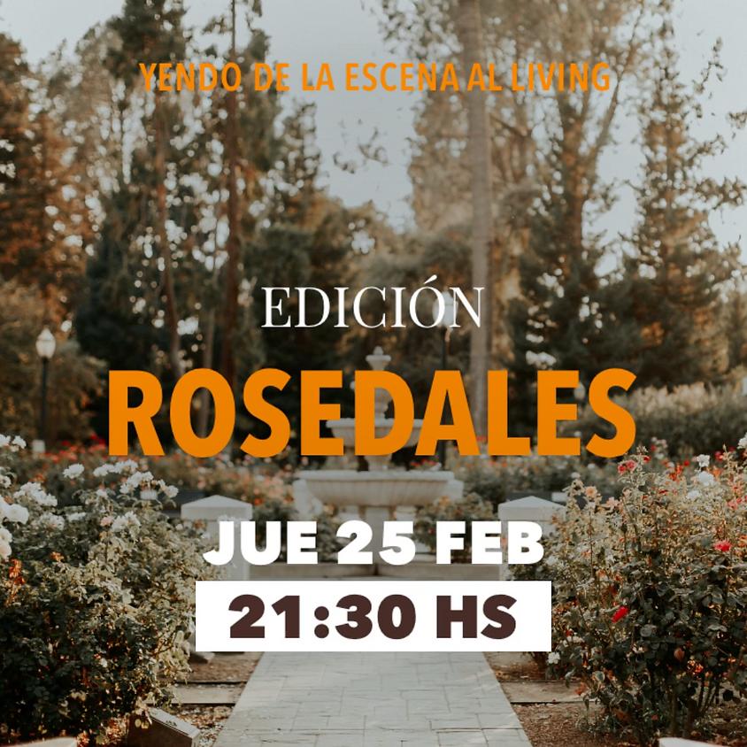 Yendo de la escena al living   Rosedales   25FEB