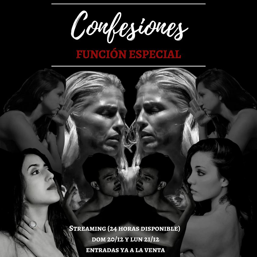 Confesiones | Función Especial