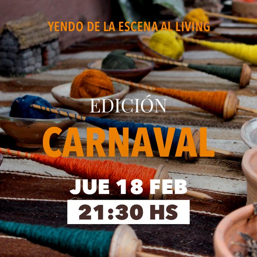 Yendo de la escena al living | Carnaval | 18FEB