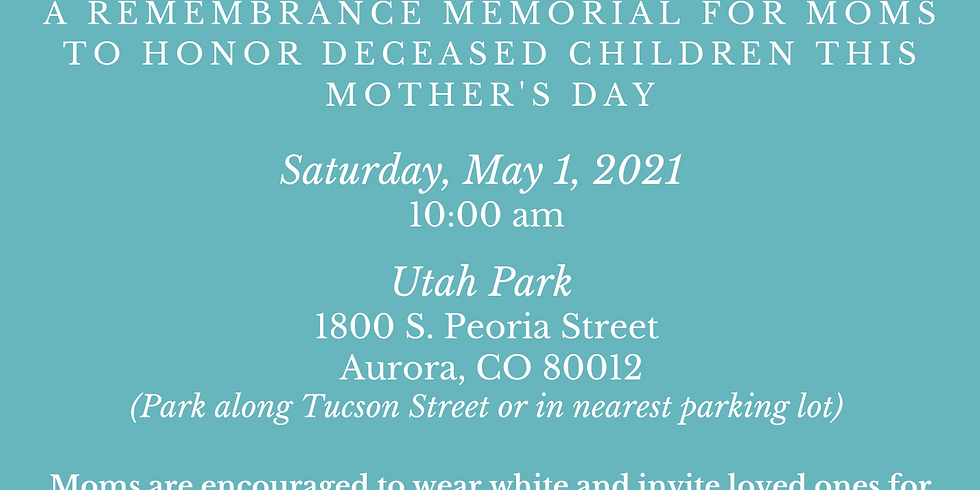 A Mother's Mourn: A Remembrance to Honor Our Deceased Children
