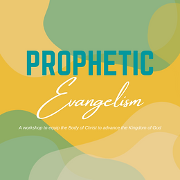 Prophetic Evangelism