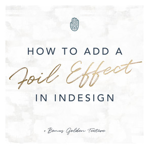 How To Add A Foil Effect In InDesign