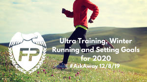 Ultra training, winter running, and setting goals for 2020