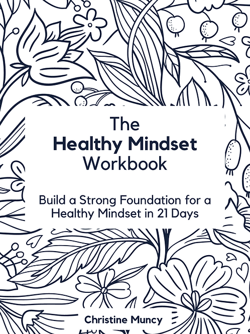 The healthy Mindset Workbook