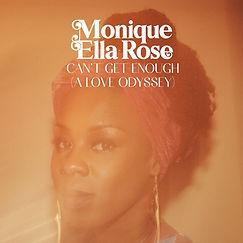 Monique Ella Rose - Can't Get Enough