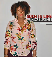 Monique Ella Rose Album 'Such Is Life'