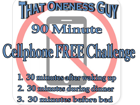 90 Minute 'Cellphone FREE' Challenge