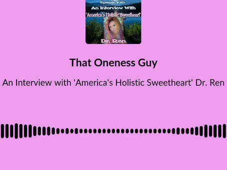 An Interview with 'America's Holistic Sweetheart' Dr. Ren