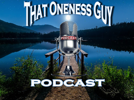 PODCAST EPISODE: 'The WAYZ of Oneness' (audio chapters) - Chap 2 'Hatred'