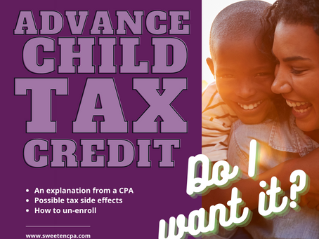 Tax Planning issues and considerations related to the 2021 advance Child Tax Credit