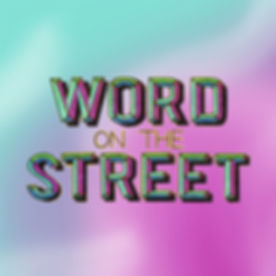 WordOnTheStreet_sqcol.jpg