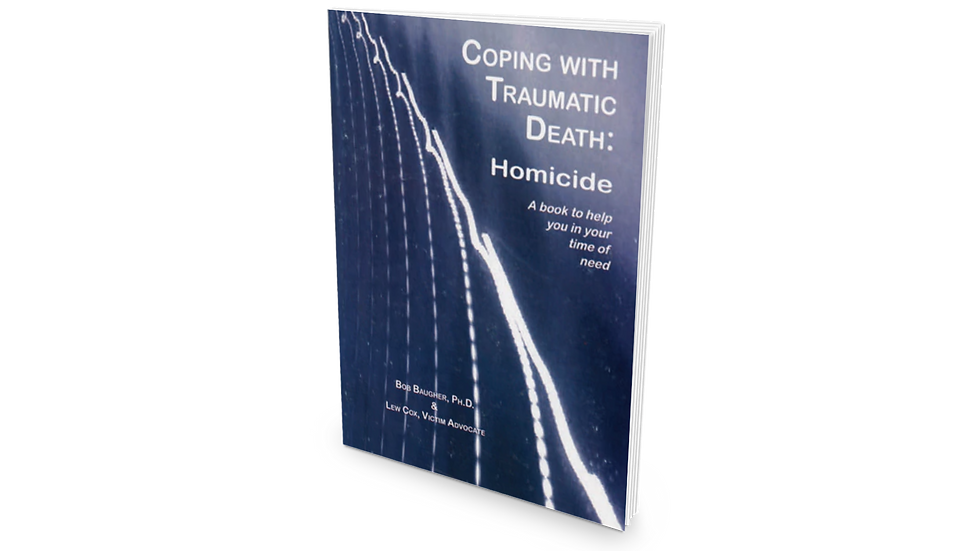 Coping With Traumatic Death: Homicide