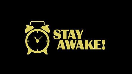 Stay Awake.jpg