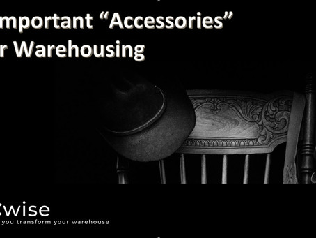 "DCwise Insights – How important ""Accessories"" are for warehousing"