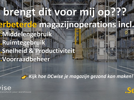 DCwise Services NL - Hoe DCwise je magazijn (terug) gezond kan maken!