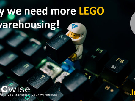 "DCwise Insights - Why we need more ""LEGO"" in Warehousing!"